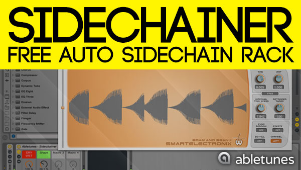 Sidechainer – Free Auto Sidechain Rack For Ableton Live :: Abletunes Blog
