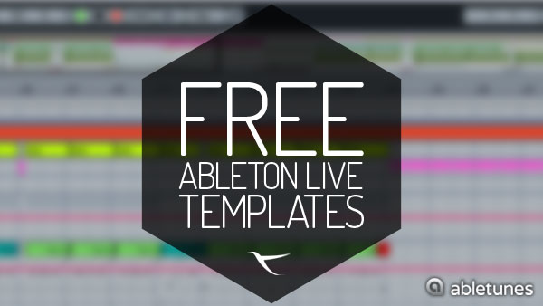 Free Ableton Live Templates By Abletunes Abletunes Blog