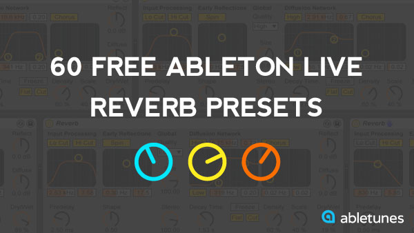 Free Ableton Live Reverb Presets