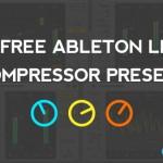 50 Free Ableton Live Compressor Presets