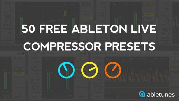 Free Ableton Live Compressor Presets