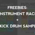 Freebies: 5 Instrument Racks and 30 Kick Drum Samples