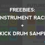 Freebies: 5 Instrument Racks and 30 Kick Drum Samples