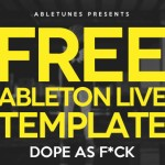 Free EDM Ableton Live Template by Abletunes