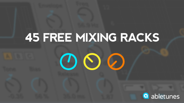 Free Ableton Live Racks - Mixing and Mastering Tools